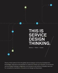 This is Service Design Thinking: Basics, Tools, Cases by Marc Stickdorn, http://www.amazon.com/dp/1118156307/ref=cm_sw_r_pi_dp_SJC9qb04JME1S
