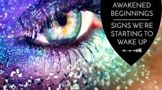 Awakened Beginnings: Signs We're Starting to Wake Up :http://theawakenedstate.net/awakened-beginnings-signs-starting-wake/