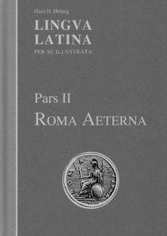 Lingua latina per se illustrata pars ii by Alexander - issuu Latina, Books, Literatura, Livros, Book, Livres, Libros, Libri