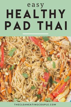 Skip the takeout tonight and make this Healthy Pad Thai recipe for dinner instead! This gluten free pad thai recipe is a healthier version of a classic takeout dish, packed with veggies and brown rice noodles. Use chicken, or keep it vegetarian - it's up to you! You would *never* know this is clean eating.. it's just too good! #healthy #thaifood Healthy Grilled Chicken Recipes, Healthy Gluten Free Recipes, Healthy Pasta Recipes, Healthy Pastas, Healthy Pad Thai, Healthy Meal Prep, Easy Clean Eating Recipes, Healthy Dinner Recipes, Eating Clean
