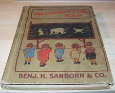 The Childrens's Own Book Benj. H. Sanborn & Co.