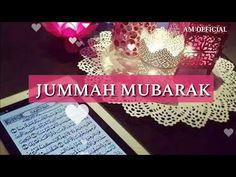 Jumma Mubarak Beautiful Images, Jummah Mubarak Messages, Jumah Mubarak, Whatsapp Videos, Crossfire, Islamic Quotes, Nature, Painting, Art