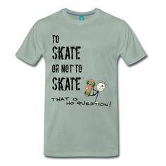 Skaten oder nicht skaten, das ist nun WIRKLICH gar keine Frage. Sport, Spass und fun, ob mit dem skateboard oder dem Longboard, egal, hauptsache es rollt, springt und fetzt!
