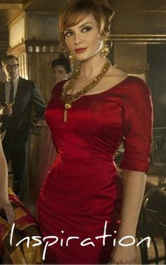 Joan from Mad Men <3 I think this is actually who I want to be like. Total vintage inspiration.