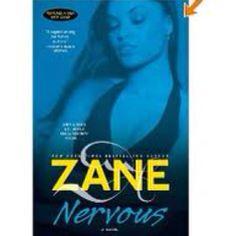 Zane books are intense...