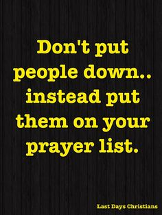 Always pray but also act and speak out whenever you see injustice, lies, deceit and unfairness.