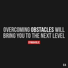 Overcoming Obstacles Will