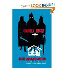 Unholy Night by Seth Grahame-Smith.