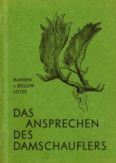 Hansen & v. Bülow. Das Ansprechen des Damschauflers. 1969