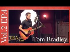 TOM BRADLEY Original Track NOMAD: TEAfilms Live Sessions Vol.2 Ep.4