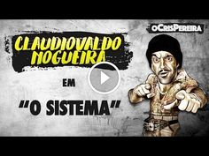 Claudiovaldo - O sistema                                           Inscrevam-se no canal oCrisPereira: https://www.youtube.com/channel/UCLtY… Link do último vídeo do canal: https://www.youtube.com/watch?v=2p2Jr_YN8gU Redes sociais do oCrisPereira: Facebook: /CrisPereiraPontoShow Instagram: @ocrispereira Twitter:...