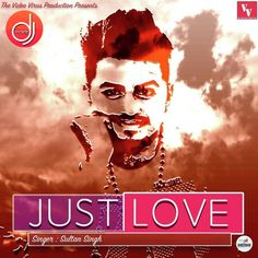 Just Love-Sultan Singh Mp3 Download DjYoungster.com
