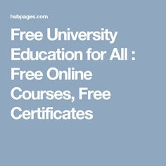 free online courses free university education for all