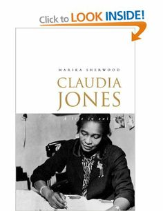 Claudia Jones: A Biography: Amazon.co.uk: Marika Sherwood: Books