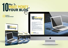 10 Ways to Make Money with Your Blog - Simple Programmer