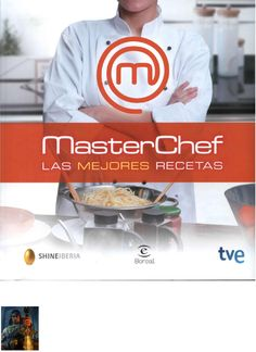 Masterchef las mejores recetas by Luis Alberto Huarcaya Gonzales - Issuu Master Chef, Easy Cooking, Cooking Tips, Cooking Recipes, Chef Recipes, Cookbook Recipes, Cookbook Pdf, Food Decoration, Latin Food