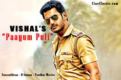Vishal who is more in the news that has completed all his work for Vishal Film Factory's 'Paayum Puli' ,directed by Suseenthiran starring Vishal who played undercover police officer.