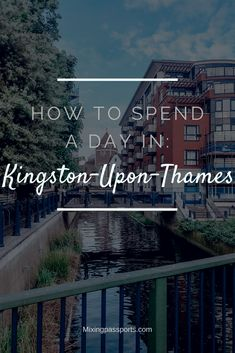 For history and small town lovers, Kingston-Upon-Thames is the perfect day trip away from the London madness. Just 30 minutes from the city, here is all you need to know! Kingston London, Kingston Upon Thames, Places To Travel, Travel Destinations, Places To Go, Passport Travel, London Christmas, Best Flights, Travel Companies