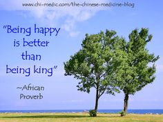 Being Happy Is Better Than Being King