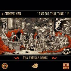 Chinese Man - I've Got That Tune (Tha Trickaz Remix)