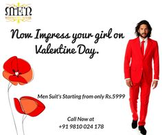 Buy a suit for your Valentine Day only for Rs 5999/- Hurry Up Offer Ending Soon..  Call Now at ---- our visit www.menweddingwear.com