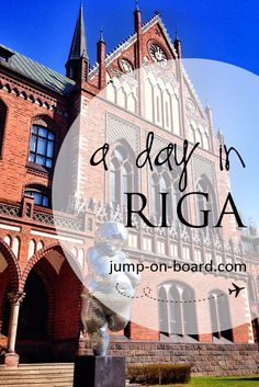 A day in Riga, Latvia. Things to do.