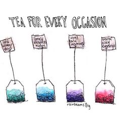 tea for every occasion. ♡