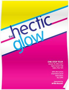 """Hectic Glow Poster by mezzotessitura on Redbubble. Can be a poster, device case, shirt, card, or sticker. About the book """"The Fault in Our Stars"""" by John Green. #tfios #nerdfighters #DFTBA"""