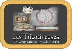 Les Tricotineuses...forum