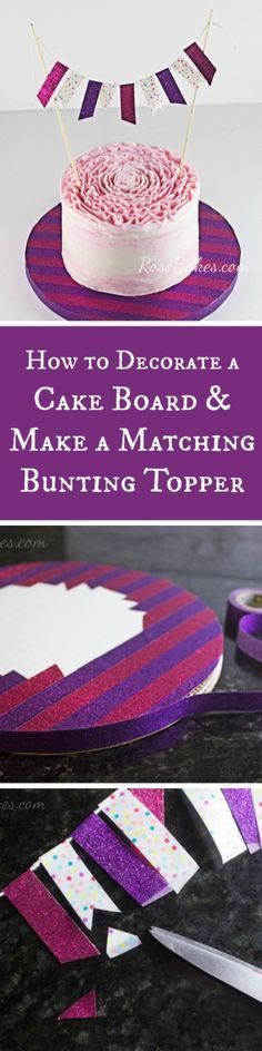 How to Decorate a Cake Board & Make a Matching Bunting Topper   RoseBakes.com