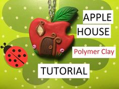 Apple House FIMO\POLYMER CLAY Tutorial | DIY