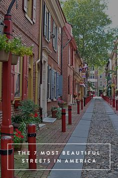 The 7 Most Beautiful Streets in America