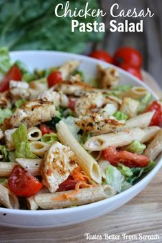 Chicken Caesar Pasta Salad | Tastes Better From Scratch