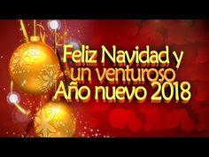 Feliz Navidad y Año Nuevo, Merry Christmas, Happy New Year 2018 HD - YouTube