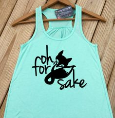 Oh For Fox Sake Workout Tank Top, Fitness Tank, Yoga Tank, Gym Clothes, Exercise Tank, Running Shirt, Work Out Shirts, Crossfit, Size S-XXL by ForeverStrongApparel on Etsy https://www.etsy.com/listing/280833788/oh-for-fox-sake-workout-tank-top-fitness