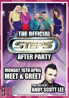 The Official Steps After Party at DYMK.    Monday 16th April - Meet & Greet    Plus live PA by Andy Scott Lee.