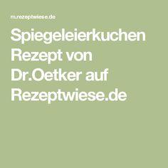 Spiegeleierkuchen Rezept von Dr.Oetker auf Rezeptwiese.de