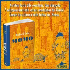 Kırktan fazla dile çevrilmiş, tüm dünyada 7 milyonun üzerinde satmış unutulmaz bir klasik: Zaman hırsızlarına kafa tutan kız, #Momo.