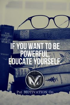 Educate yourself. Follow all our motivational and inspirational quotes. Follow the link to Get our Motivational and Inspirational Apparel and Home Décor. #quote #quotes #qotd #quoteoftheday #motivation #inspiredaily #inspiration #entrepreneurship #goals #dreams #hustle #grind #successquotes #businessquotes #lifestyle #success #fitness #businessman #businessWoman #Inspirational