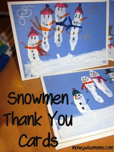 Snowmen Thank You Cards - fun way to make kids get their after-holiday cards done