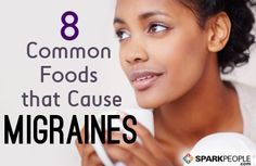Could your diet be causing a headache? 8 Common Foods that Can Trigger Migraines | via @SparkPeople #health #wellness