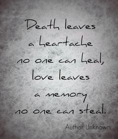 Memories death quotes sayings loss of a loved one quotes love quotes in mem The Words, Quotes To Live By, Me Quotes, Loss Of A Loved One Quotes, Death Quotes For Loved Ones, After Life, All Family, Love You, My Love