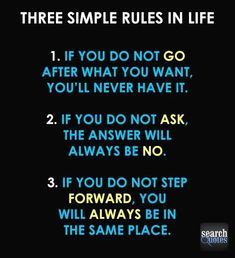 Three Simple rules in Life... Inspirational Quotes For more quotes visit: www.SearchQuotes.com