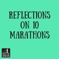 Blog: Reflections on 10 marathons