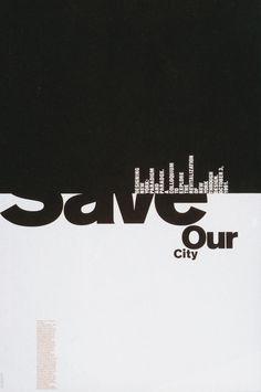 Save Our City / Michael Bierut, Pentagram Book Cover Design, Book Design, Layout Design, Web Design, Type Design, Design Art, Print Design, Typo Poster, Typographic Poster
