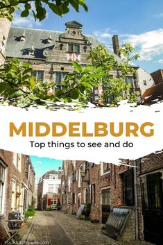 Middelburg, The Netherlands. Top things to do in Middelburg, The Netherlands Stuff To Do, Things To Do, Netherlands, Amsterdam, Travel Inspiration, Dutch, Explore, City, Top
