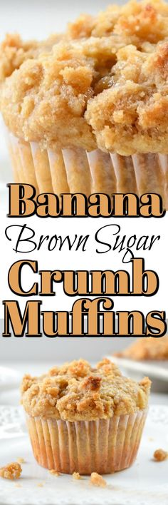 Banana Brown Sugar Crumb Muffins are the best muffins ever! So easy to make and delightful at any time of the day! Banana Brown Sugar Crumb Muffins are the best muffins ever! So easy to make and delightful at any time of the day! Köstliche Desserts, Delicious Desserts, Dessert Recipes, Yummy Food, Yummy Recipes, Brunch, Muffin Tin Recipes, Banana Recipes, Chocolate Chip Muffins