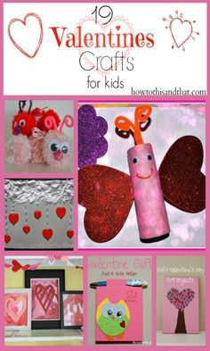 19 Quick & Easy Valentine's Day #Crafts for #Kids #valentinesday