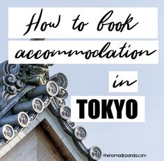 Tokyo guide and travel tips - How to book accommodation in Tokyo for your trip | Where to stay in Tokyo | #tokyo #tokyoguide #tokyotravel #tokyotips #tokyotraveltips #hotelaccommodation #travel #inspirational #wanderlust #japan #japantravel #japanguide