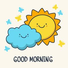 Illustration of Funny sketching smiling sun and cloud. vector art, clipart and stock vectors. Good Morning Wishes Friends, Good Morning Messages, Good Morning Greetings, Happy Monday Quotes, Good Day Quotes, Good Morning Quotes, Good Morning Funny Pictures, Good Morning Picture, Good Morning Cartoon Images